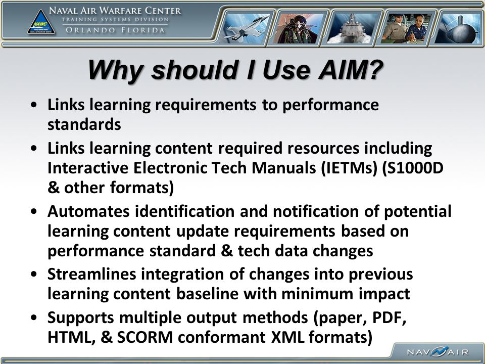 Why should I Use AIM Links learning requirements to performance standards.