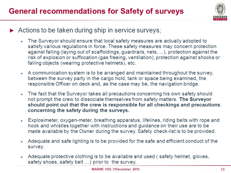 General recommendations for Safety of surveys
