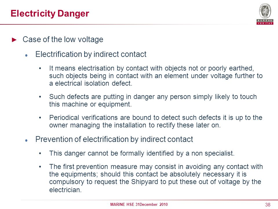 Electricity Danger Case of the low voltage