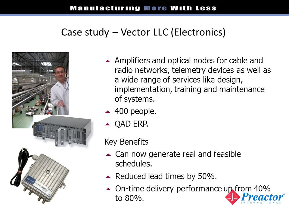 Case study – Vector LLC (Electronics)