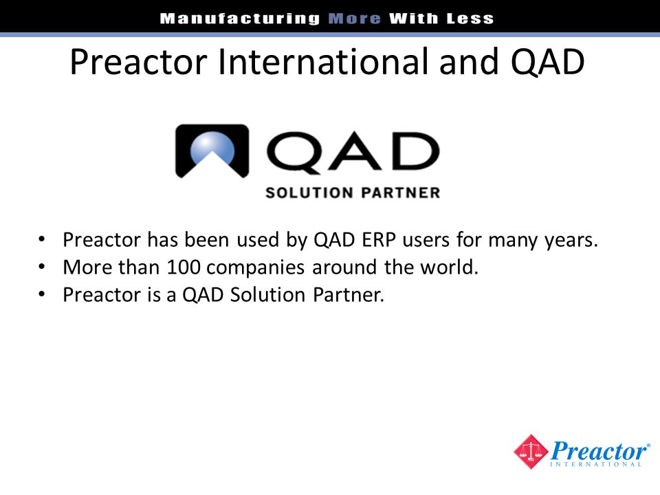 Preactor International and QAD
