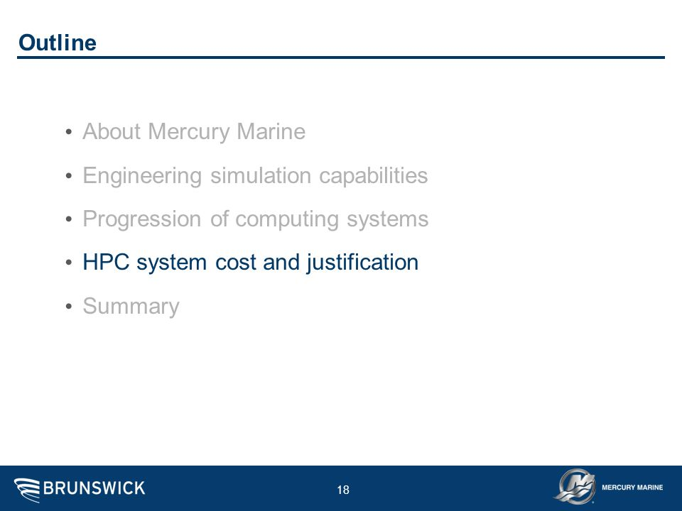 Outline About Mercury Marine. Engineering simulation capabilities. Progression of computing systems.