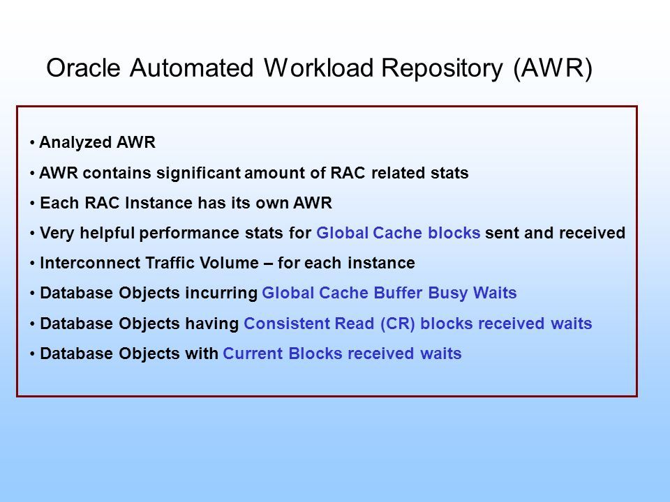 Oracle Automated Workload Repository (AWR)