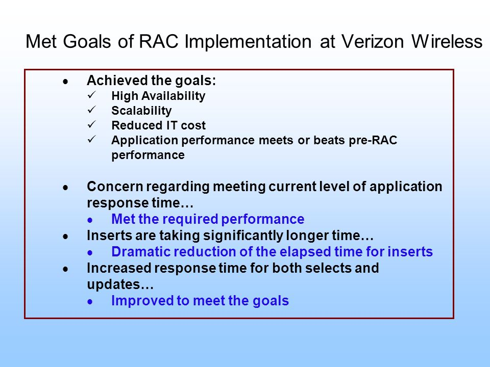 Met Goals of RAC Implementation at Verizon Wireless