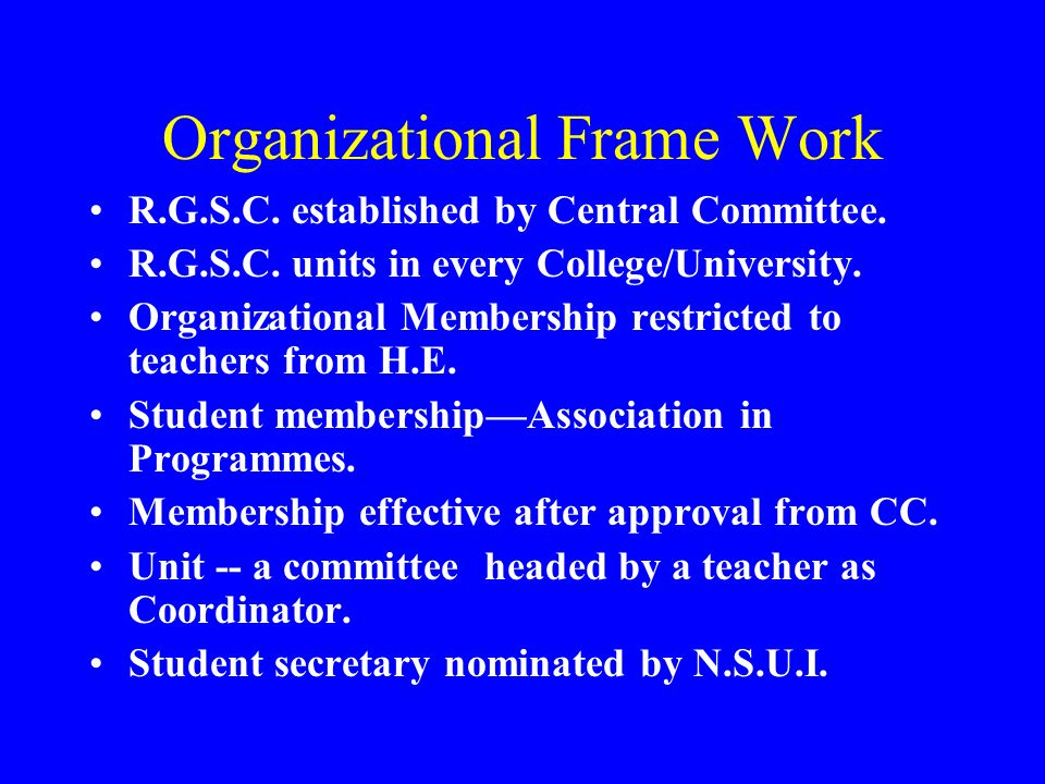Organizational Frame Work