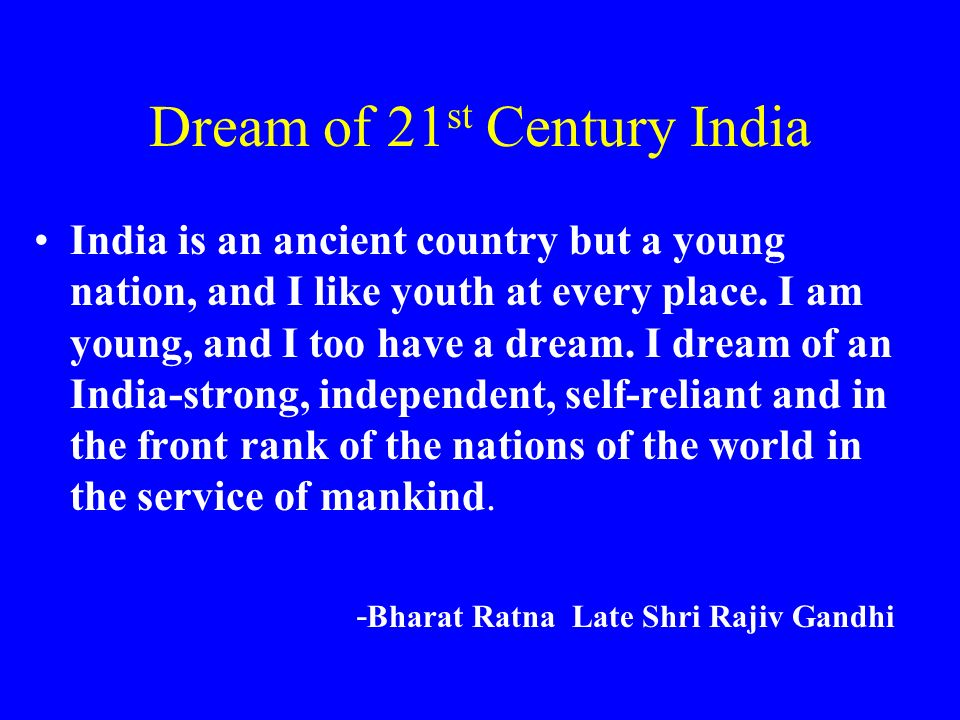 Dream of 21st Century India