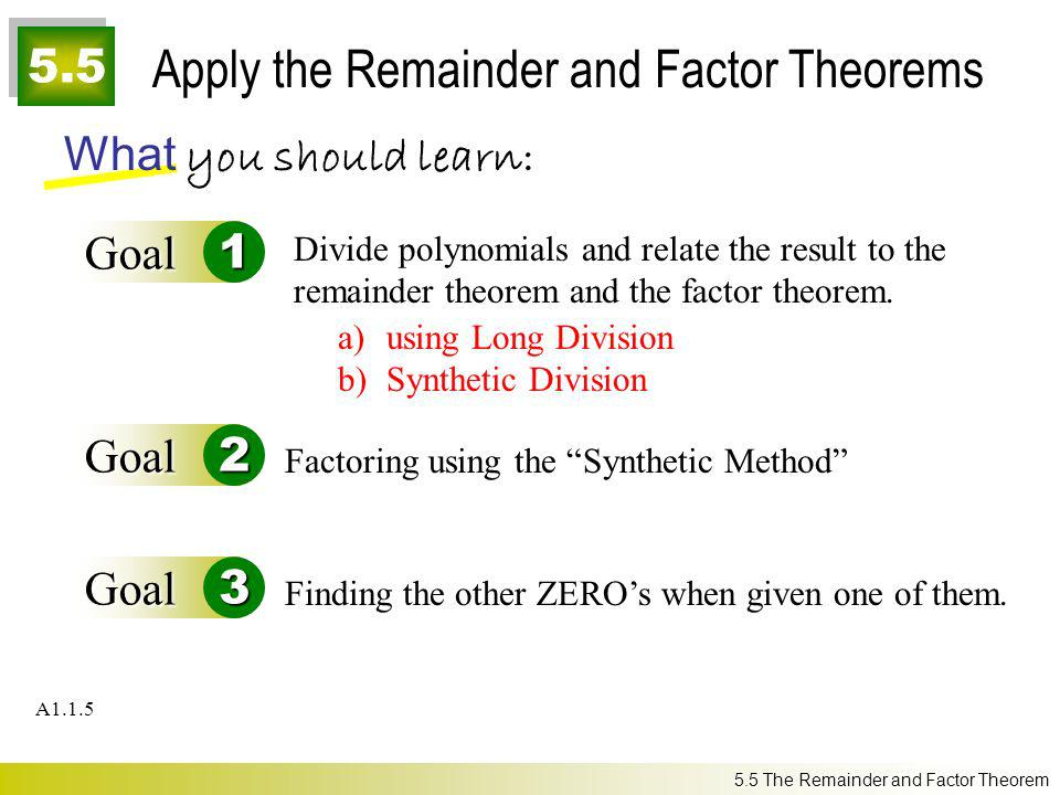 Apply the Remainder and Factor Theorems