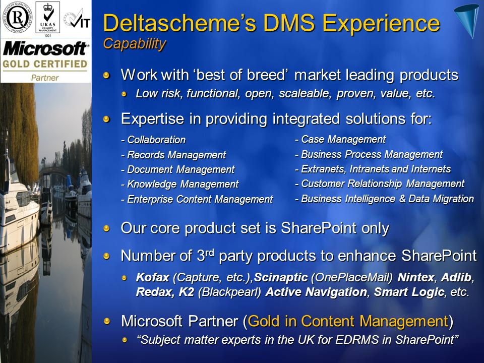 Deltascheme's DMS Experience Capability