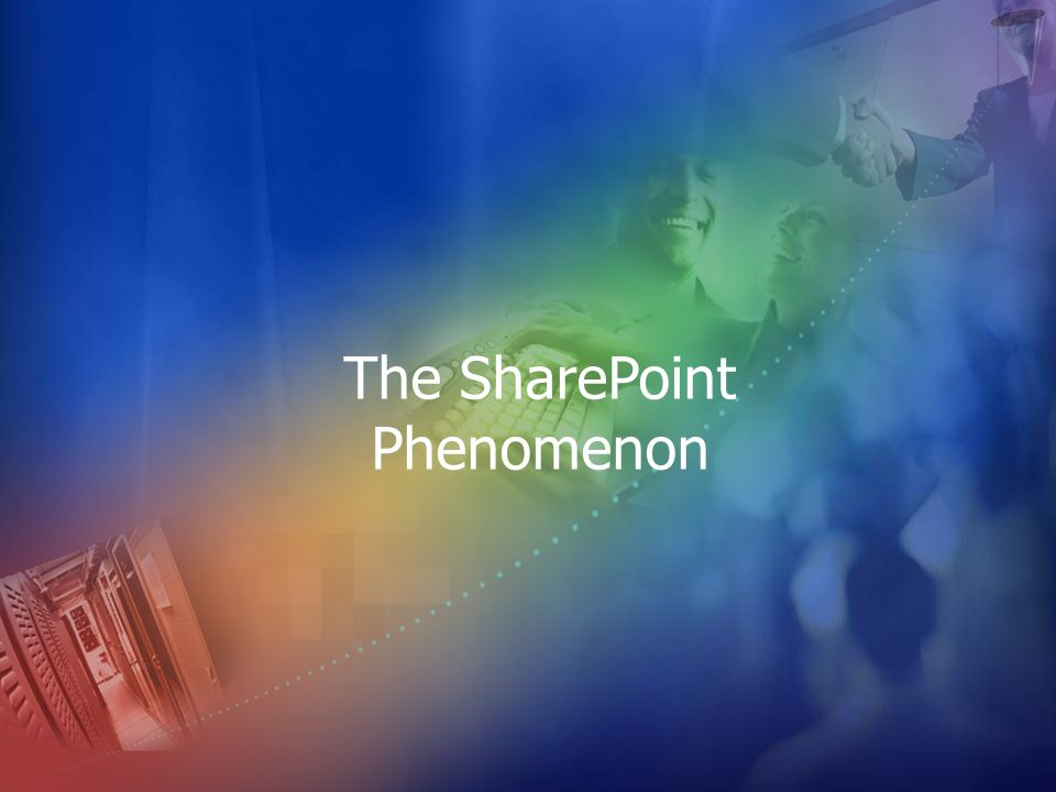 The SharePoint Phenomenon