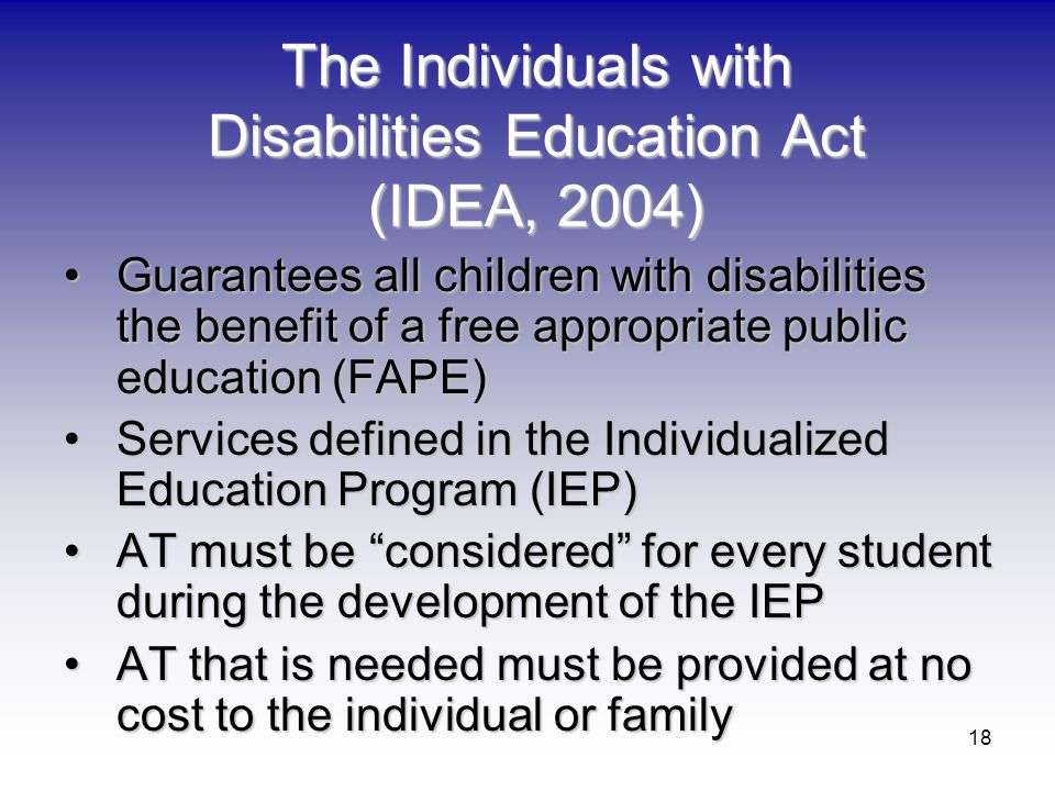 The Individuals with Disabilities Education Act (IDEA, 2004)