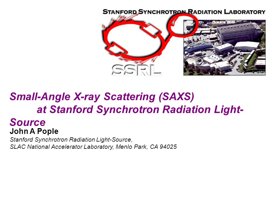 When to Utilize SAXS Small-Angle X-ray Scattering (SAXS)