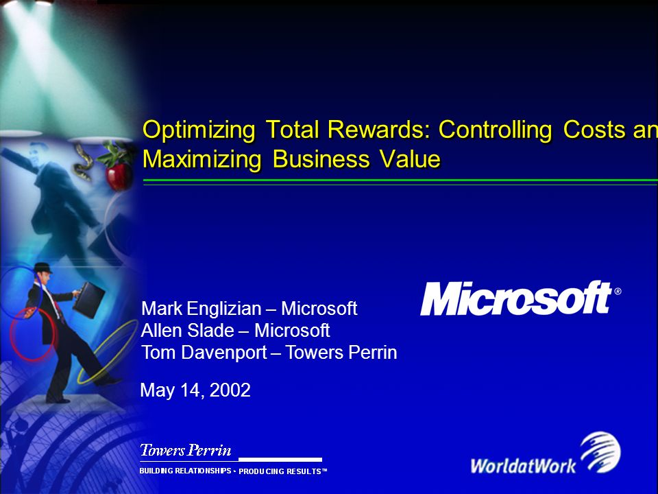 Presentation Title Saturday, March 25, Optimizing Total Rewards: Controlling Costs and Maximizing Business Value.