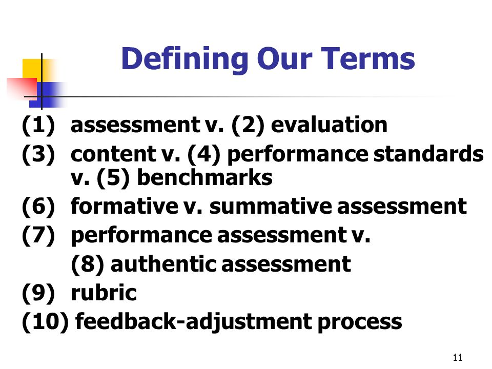 Defining Our Terms (1) assessment v. (2) evaluation