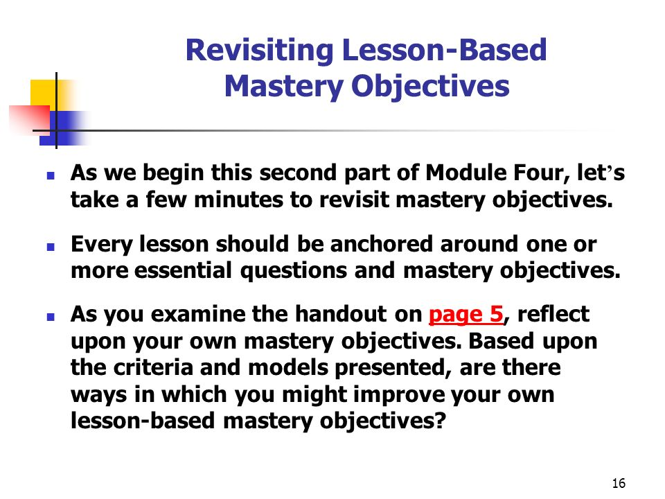 Revisiting Lesson-Based Mastery Objectives