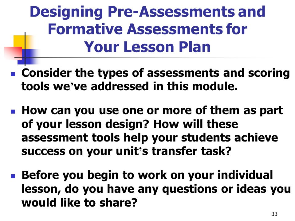 Designing Pre-Assessments and Formative Assessments for Your Lesson Plan