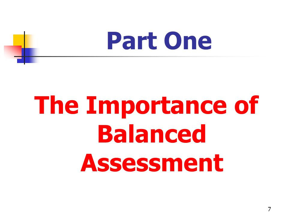 The Importance of Balanced Assessment