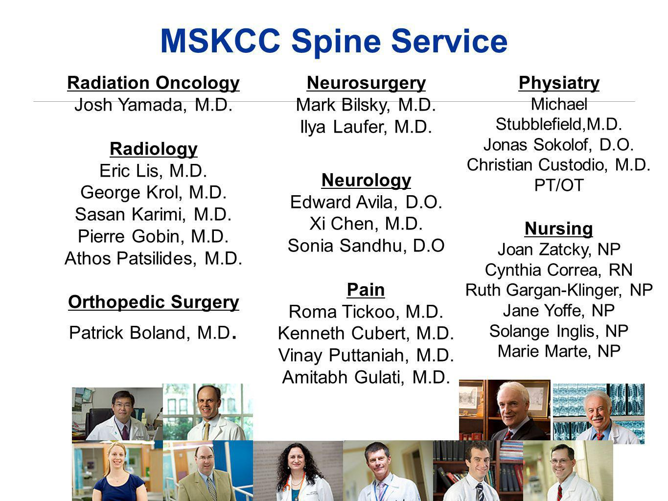 MSKCC Spine Service Radiation Oncology Josh Yamada, M.D. Radiology