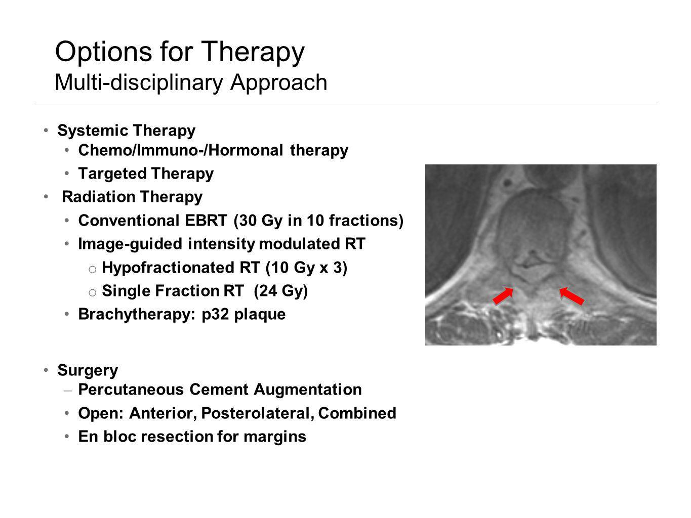 Options for Therapy Multi-disciplinary Approach