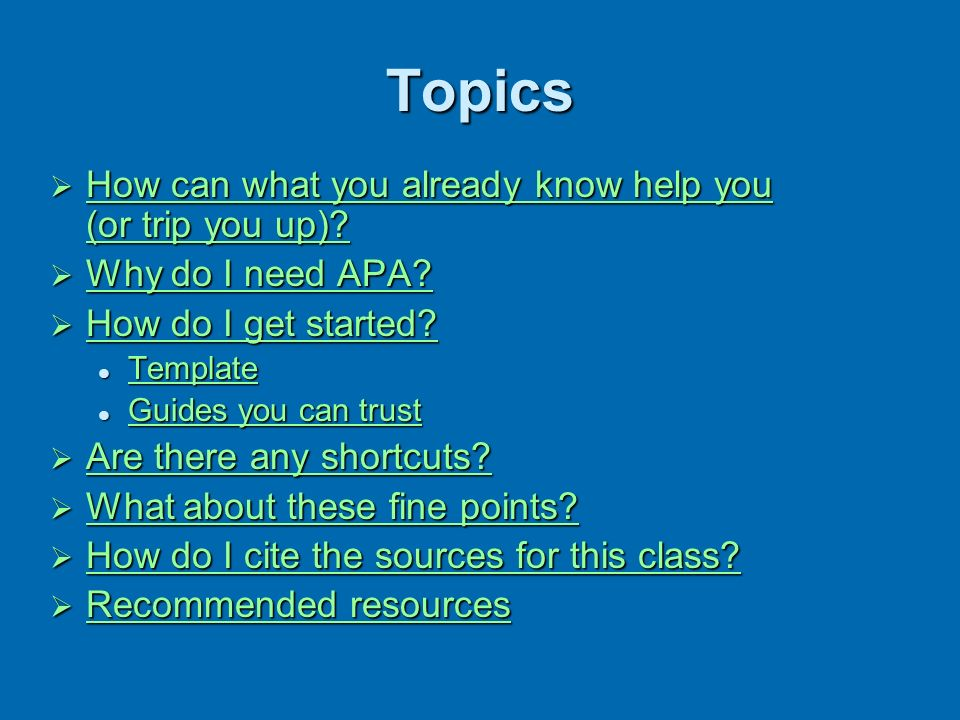 Topics How can what you already know help you (or trip you up)