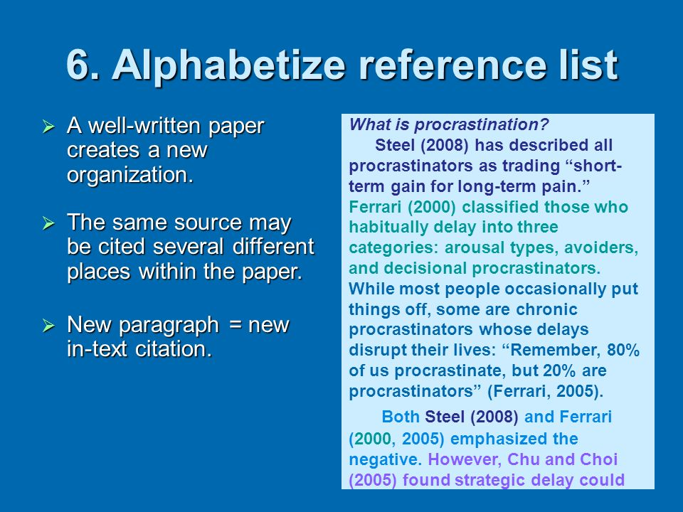 6. Alphabetize reference list