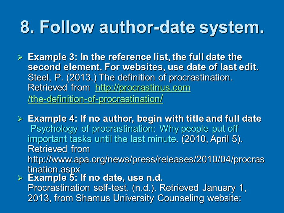 8. Follow author-date system.