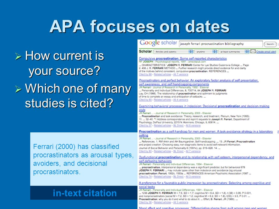 APA focuses on dates How current is your source