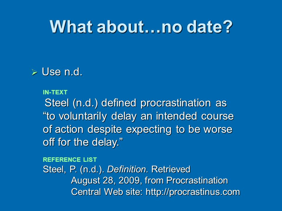 What about…no date Use n.d.