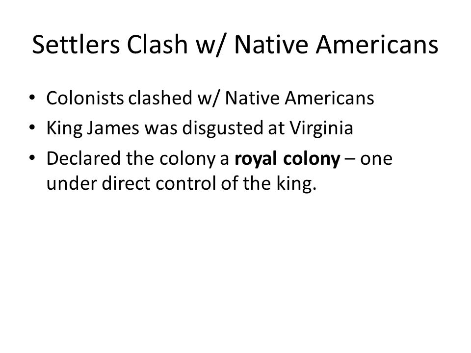 Settlers Clash w/ Native Americans