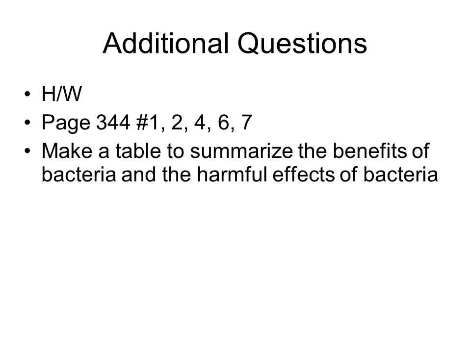 Additional Questions H/W Page 344 #1, 2, 4, 6, 7