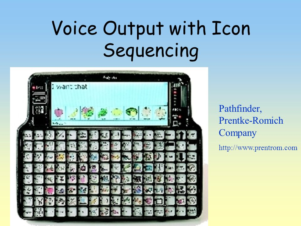 Voice Output with Icon Sequencing