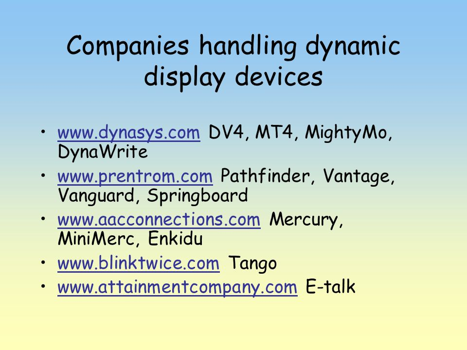 Companies handling dynamic display devices