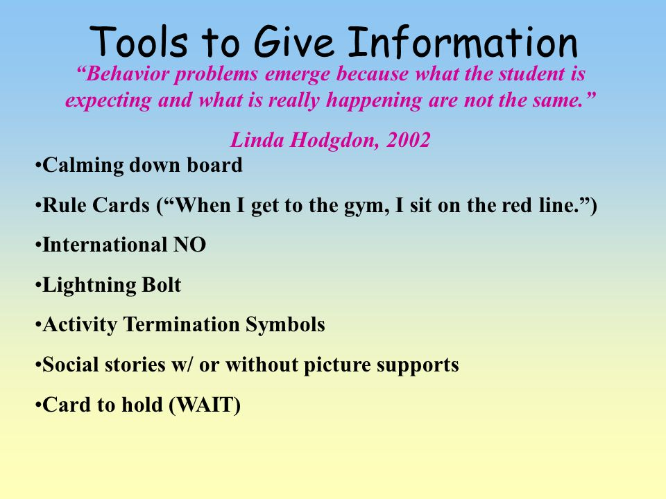 Tools to Give Information