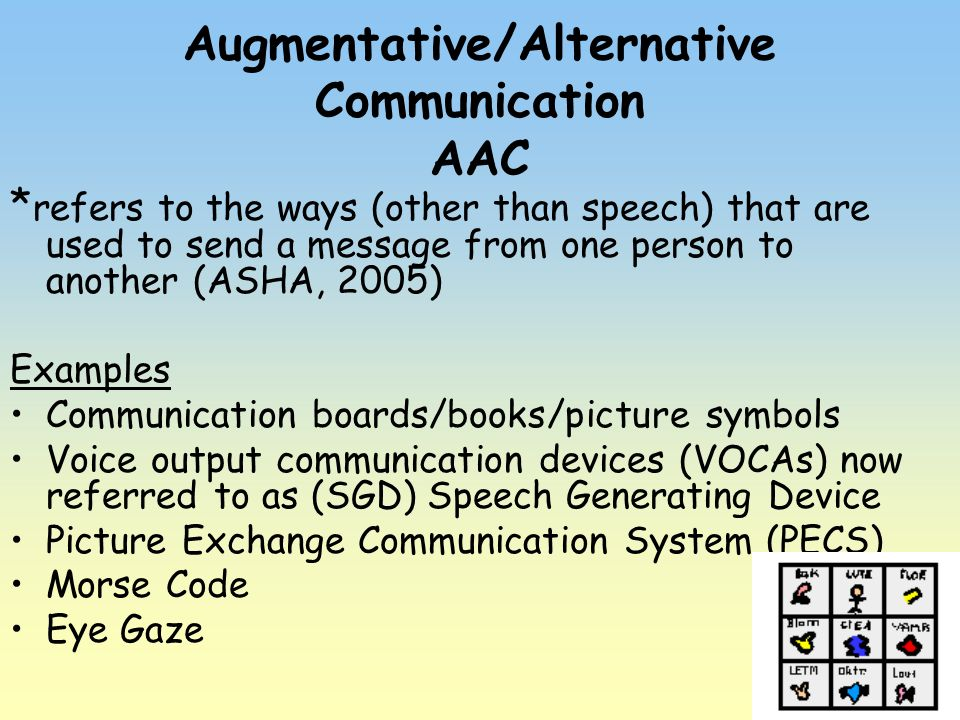 Augmentative/Alternative Communication AAC