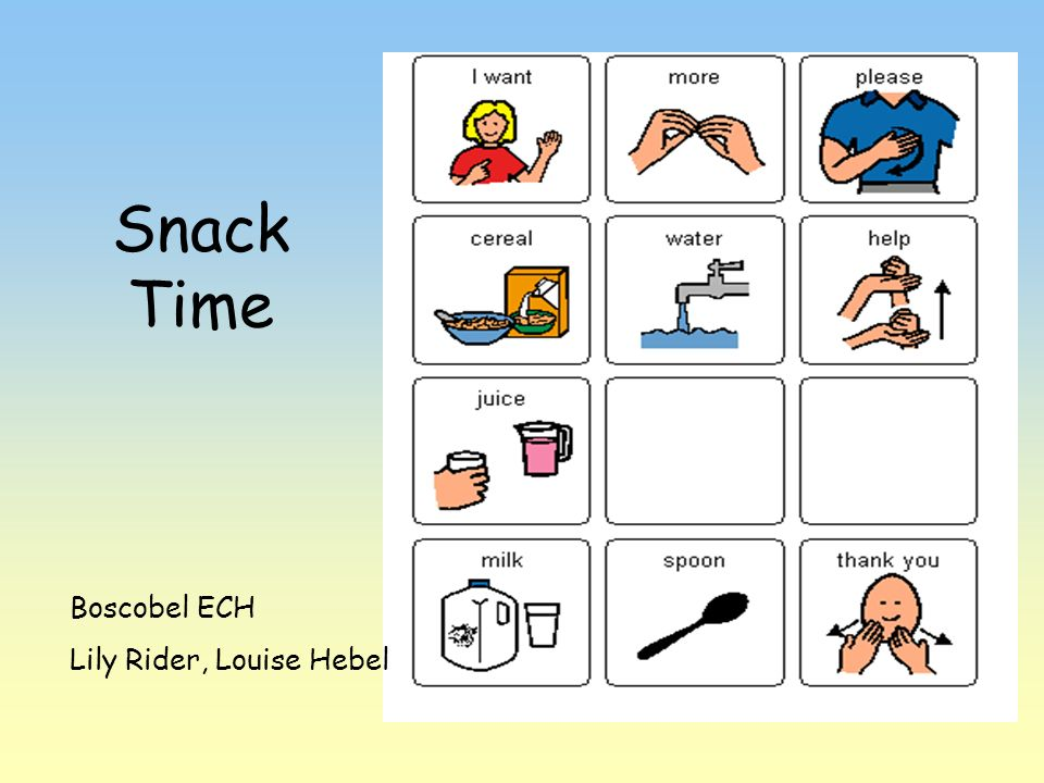Snack Time Simple snack time Boscobel ECH Lily Rider, Louise Hebel