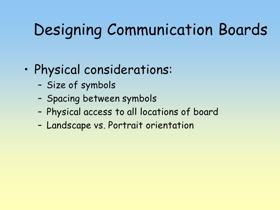 Designing Communication Boards