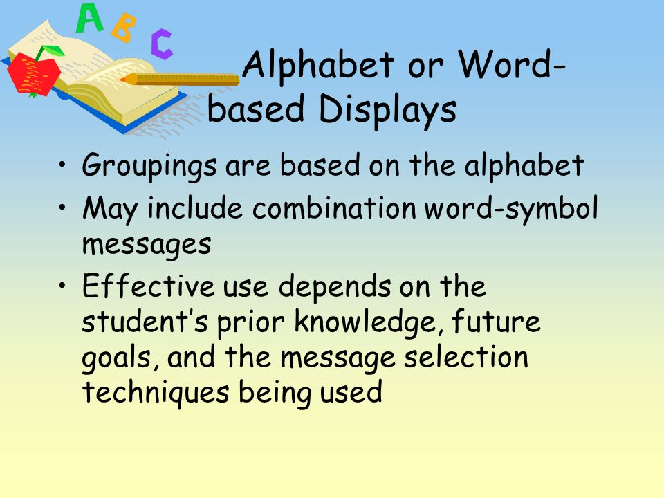 Alphabet or Word- based Displays