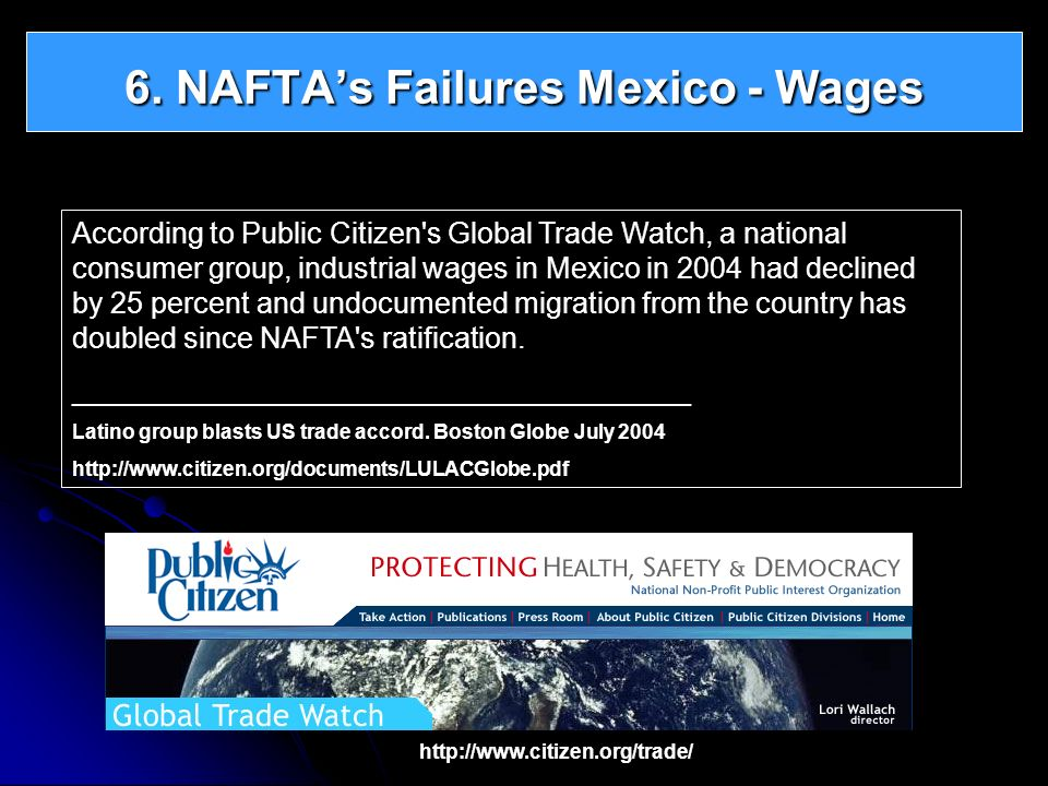 6. NAFTA's Failures Mexico - Wages
