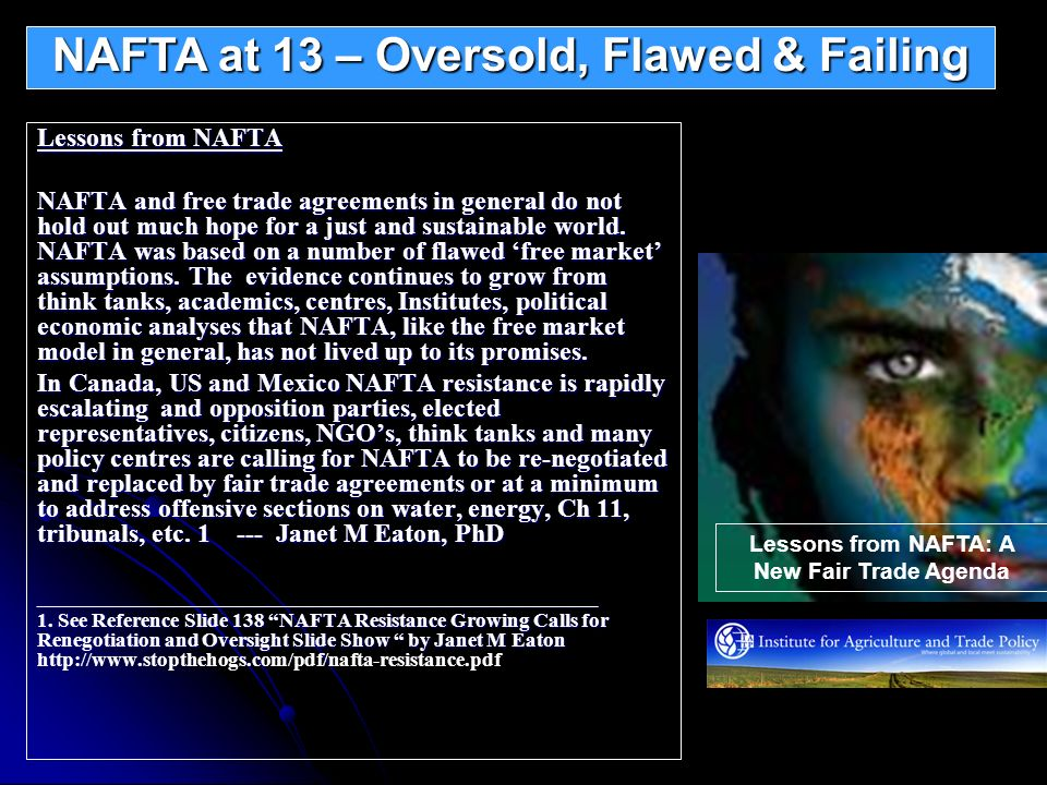 NAFTA at 13 – Oversold, Flawed & Failing