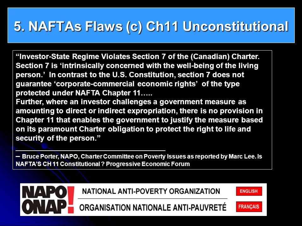 5. NAFTAs Flaws (c) Ch11 Unconstitutional