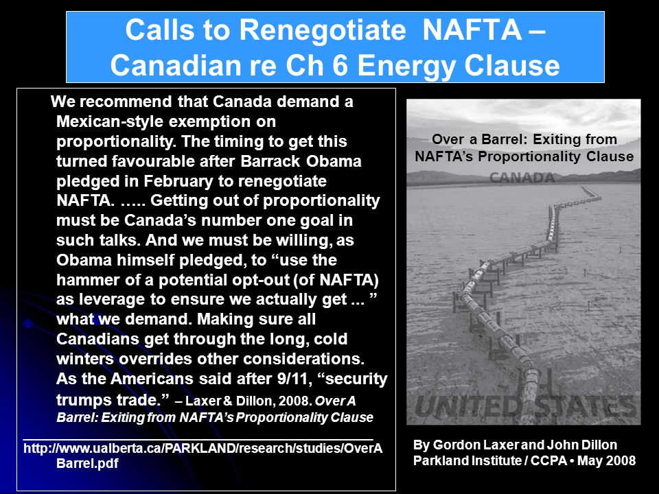 Calls to Renegotiate NAFTA – Canadian re Ch 6 Energy Clause
