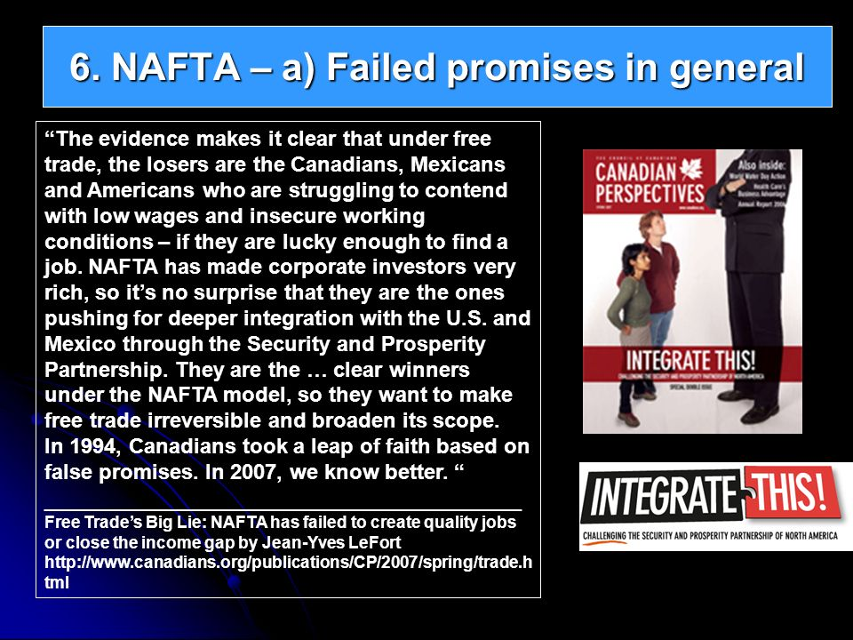 6. NAFTA – a) Failed promises in general