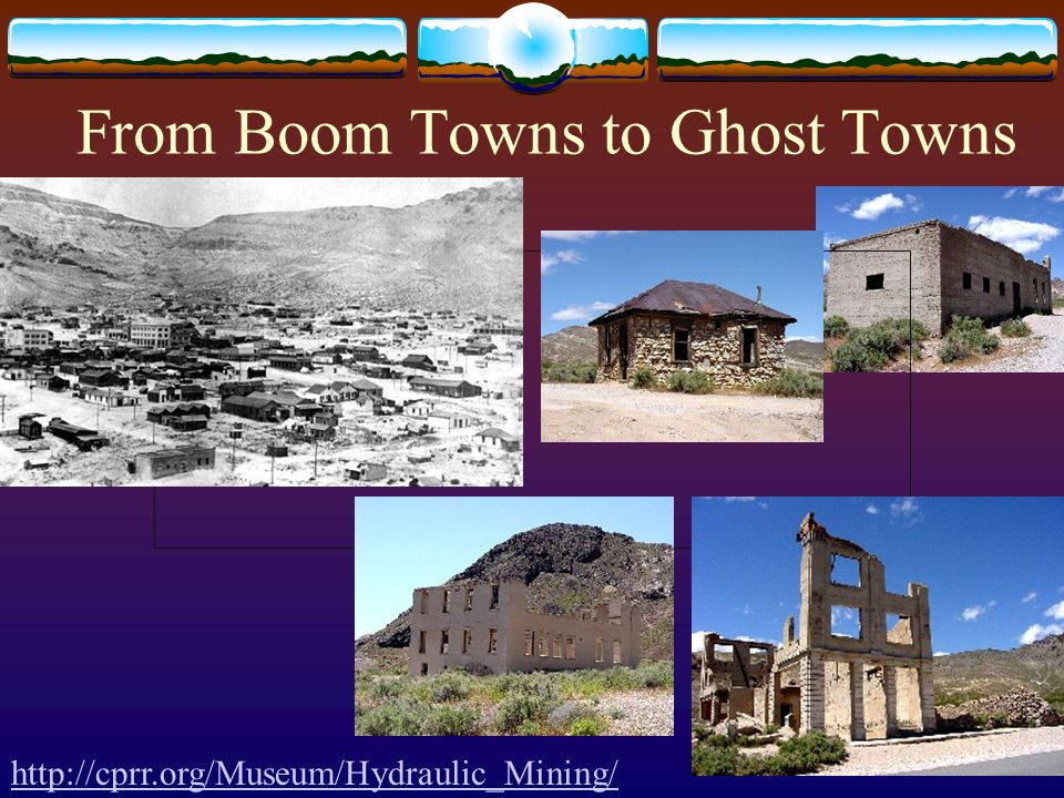 From Boom Towns to Ghost Towns