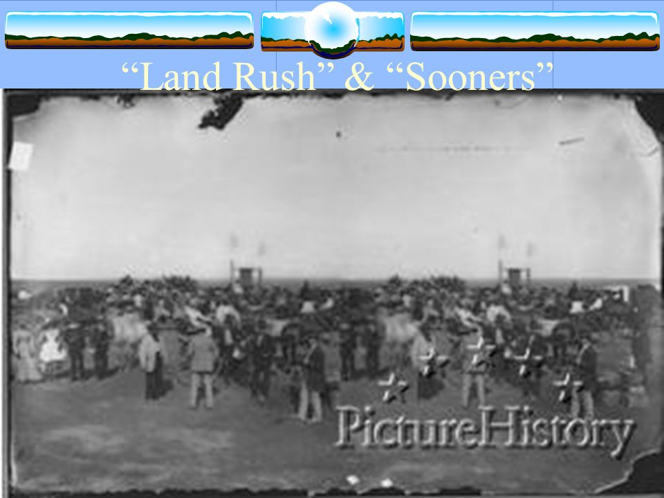 Land Rush & Sooners