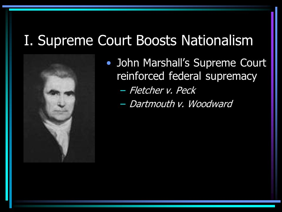 I. Supreme Court Boosts Nationalism