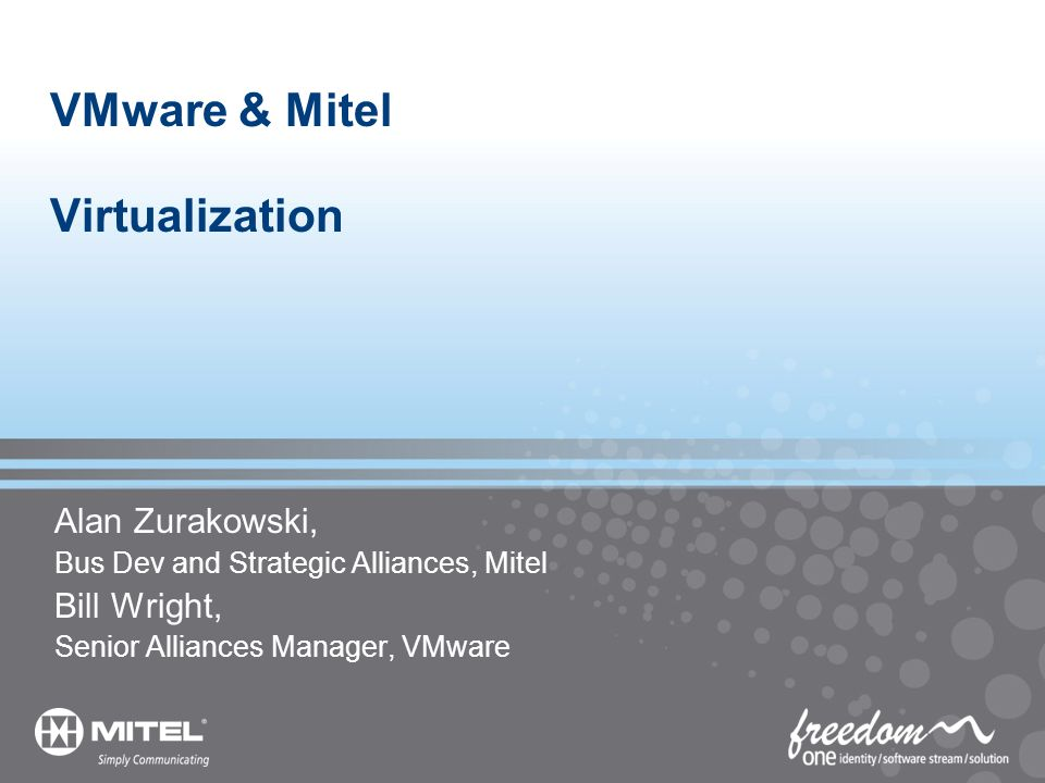 VMware & Mitel Virtualization