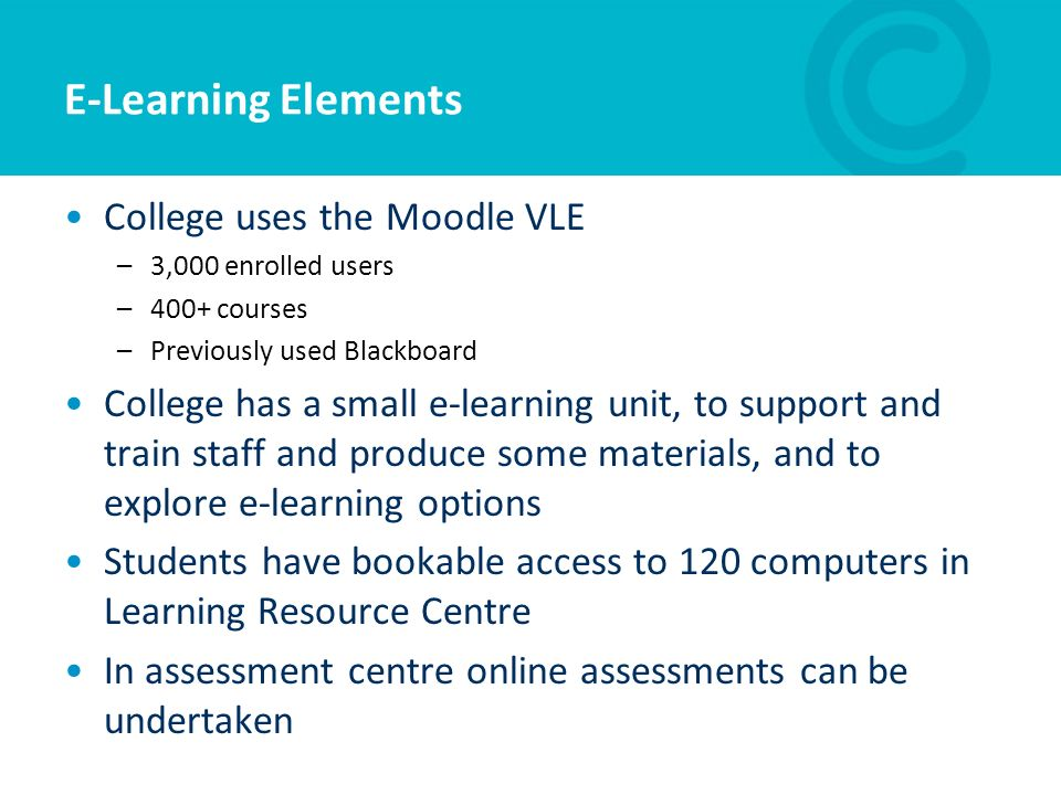 E-Learning Elements College uses the Moodle VLE