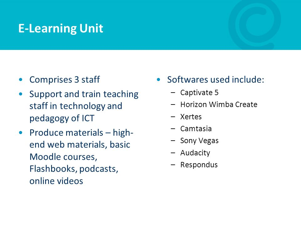 E-Learning Unit Comprises 3 staff
