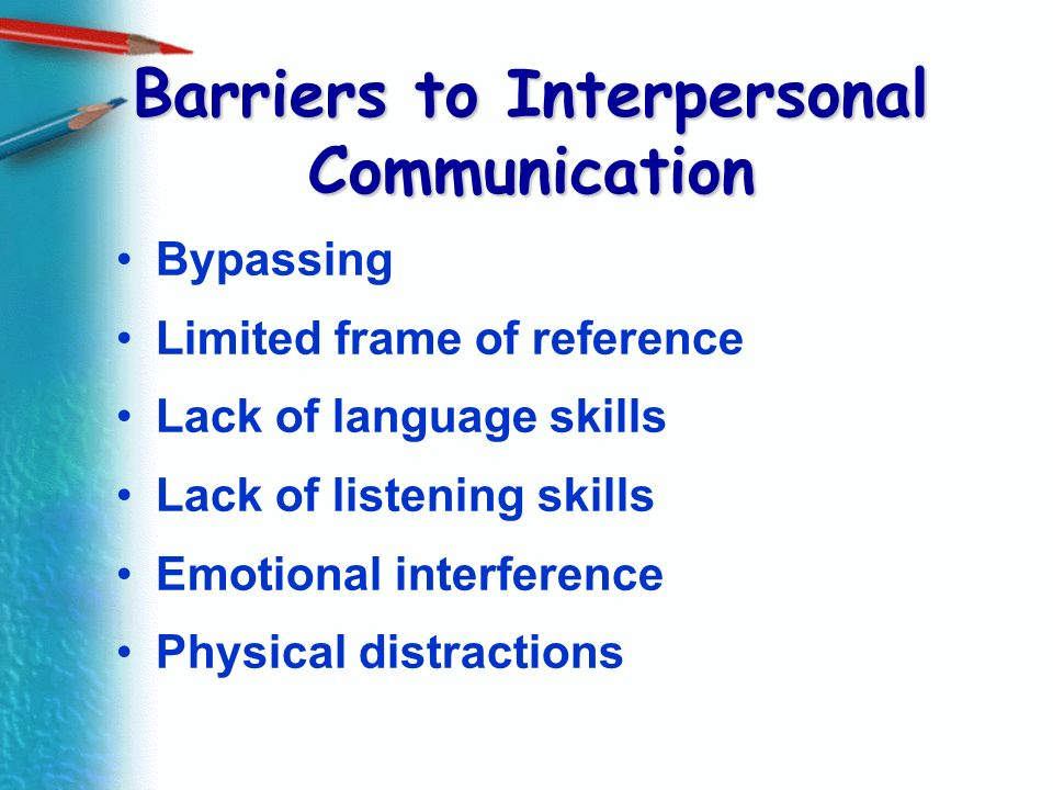 Barriers to Interpersonal Communication