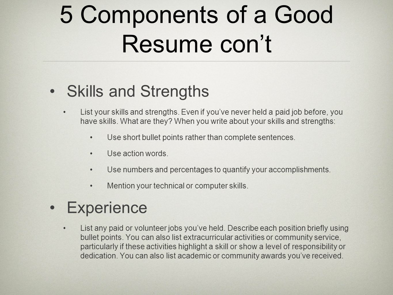 5 components of a good resume cont - Strengths To Be Mentioned In Resume