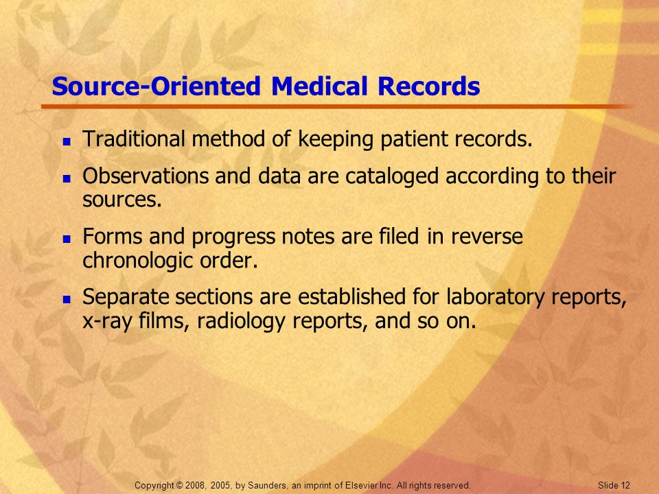 Source-Oriented Medical Records